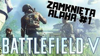 BATTLEFIELD 5 PL #1 - Pierwsza Rozgrywka z Zamkniętej Alphy | gameplay po polsku