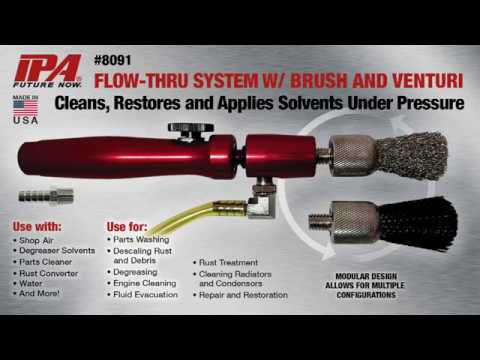 IPA Tools 8091 Flow-Thru System with Brush and Venturi