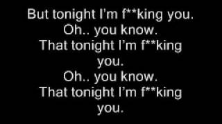 Enrique Iglesias - Tonight (I'm fuckin' You) - Lyrics