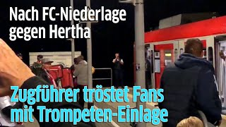 1. FC Köln vs. Hertha BSC Berlin: Zugführer mit rührender Trompeten-Einlage