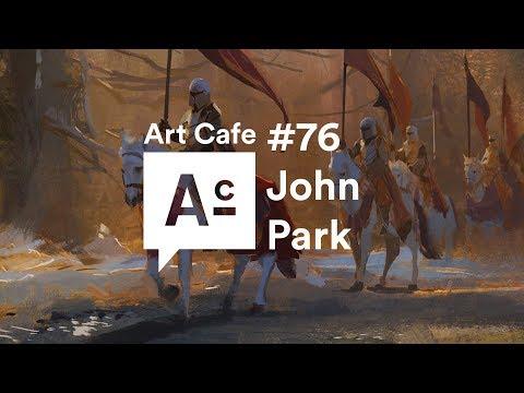 Art Cafe #76 - John Park