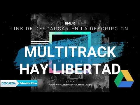 Hay Libertad - Barak (SHEKINAH LIVE) / Multitrack Original: MEDIAFIRE & GOOGLE DRIVE