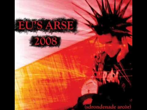 Eu's Arse - 2008