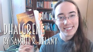 Dhalgren by Samuel R. Delany | Review #booktubesff