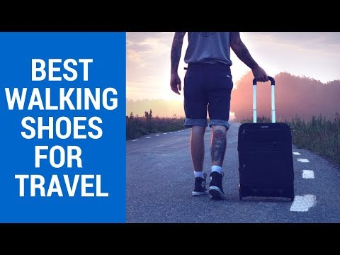 Top 5 Best Walking Shoes For Travel 2020 Reviews