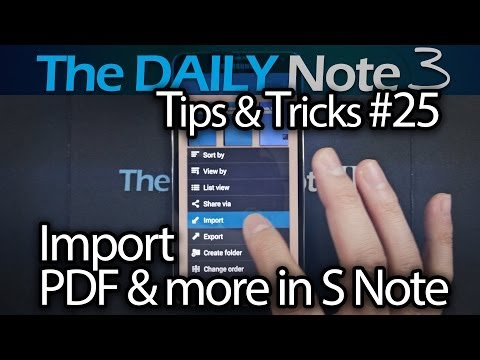 Samsung Galaxy Note 3 Tips & Tricks Episode 25: How To Import PDF & S Note (.snb) files in S Note