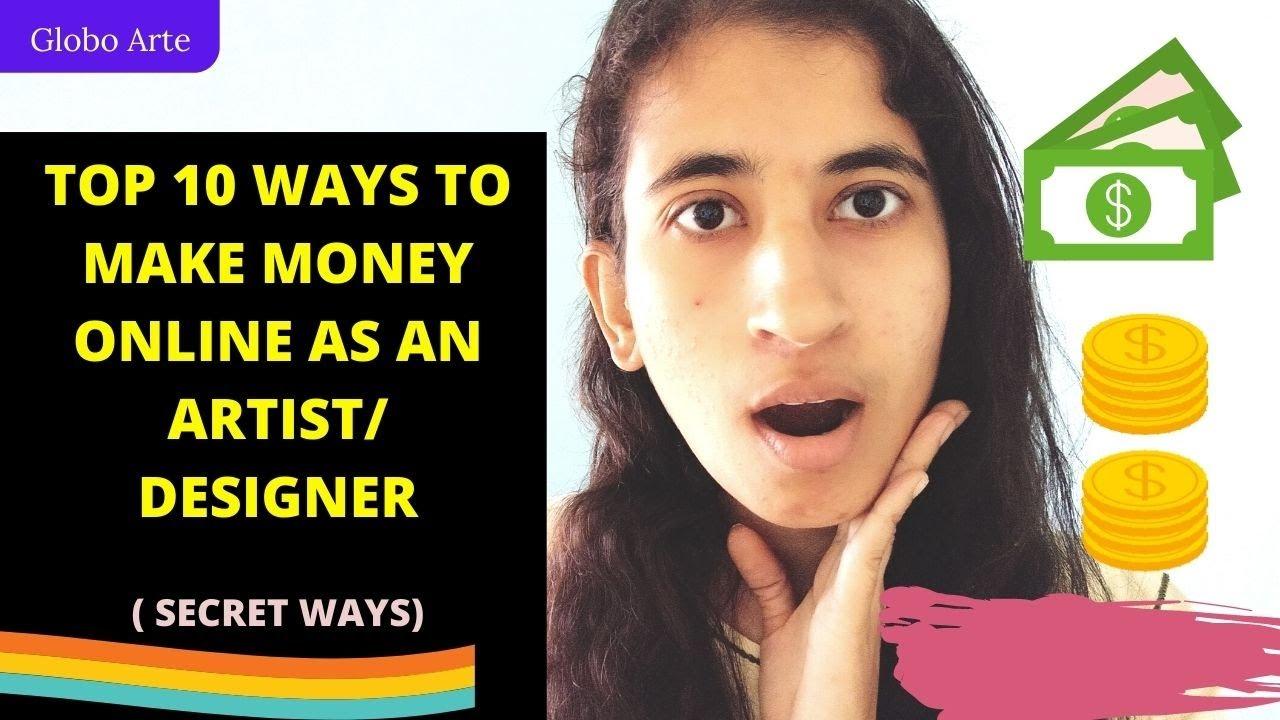 Top 10 ways to make money online as an artist/designer?