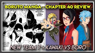Boruto manga chapter 40 review. honestly speaking i'm kind of disappointed by the slow pace this chapter. overall story is obviously good and there we...