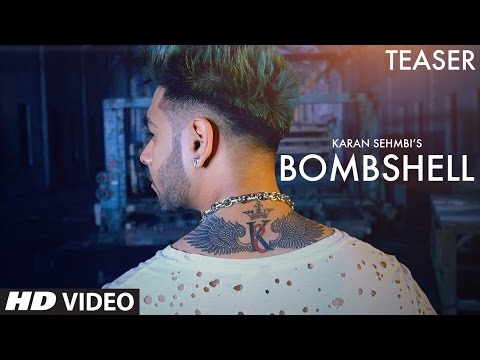 Bombshell (Song Teaser) Karan Sehmbi | Latest Punjabi Songs 2017 | Releasing Soon