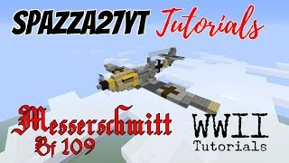 Minecraft Messerschmitt Bf 109 Tutorial