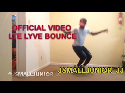 OFFICIAL VIDEO LTE LYVE BOUNCE @jsmalljunior