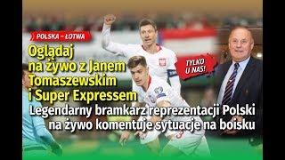 Polska – Łotwa. Oglądaj na żywo z Janem Tomaszewskim i Super Expressem! - Na żywo