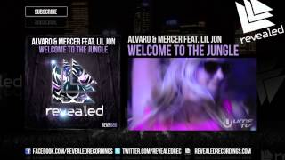 Alvaro & Mercer feat. Lil jon - Welcome To The Jungle (Exclusive Preview) - OUT NOW!