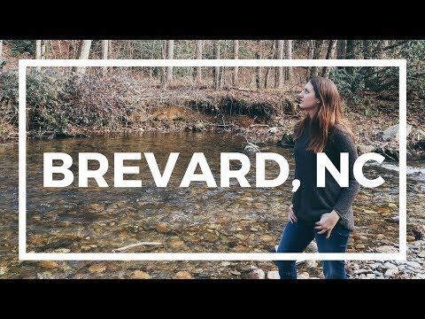 A Day In Brevard, North Carolina