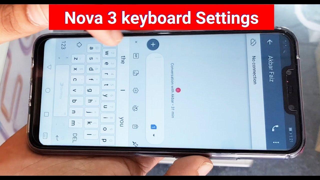 Huawei Nova 3 keyboard settings