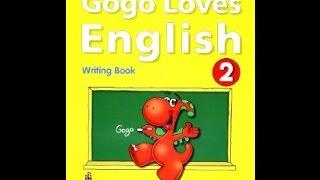 GOGO LOVES ENGLISH 2   STUDENT BOOK   UNIT 2