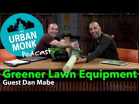 Building Greener (and Quieter!) Lawn Equipment with Guest Dan Mabe