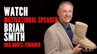 Brian Smith - UGG Boots Founder - Keynote Speaker