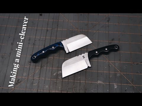 Knife Making - making a mini cleaver