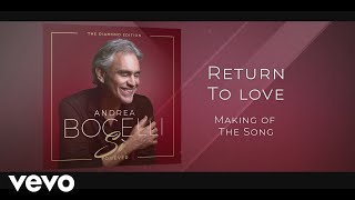 Andrea Bocelli, Ellie Goulding - Return to Love (Making of the Song)