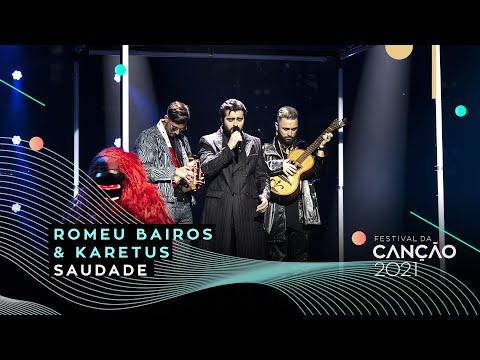 Karetus & Romeu Bairos ? Saudade | 1.ª Semifinal | Festival da Canção 2021