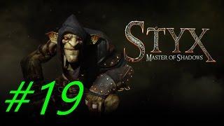 Прохождение Styx:Master of Shadows - Часть 19 [Путь к библиотеке] By Vlad