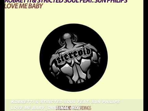 Kobretti & Stricted Soul feat. Sun Philips - Love Me Baby (original mix)