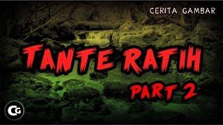 Tante Ratih part 2 || Cerita Bergambar | Cerita Gambar