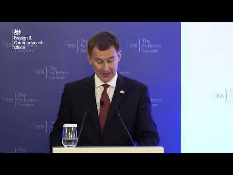 Britain's role in a post-Brexit world: Foreign Secretary Jeremy Hunt speech in Singapore