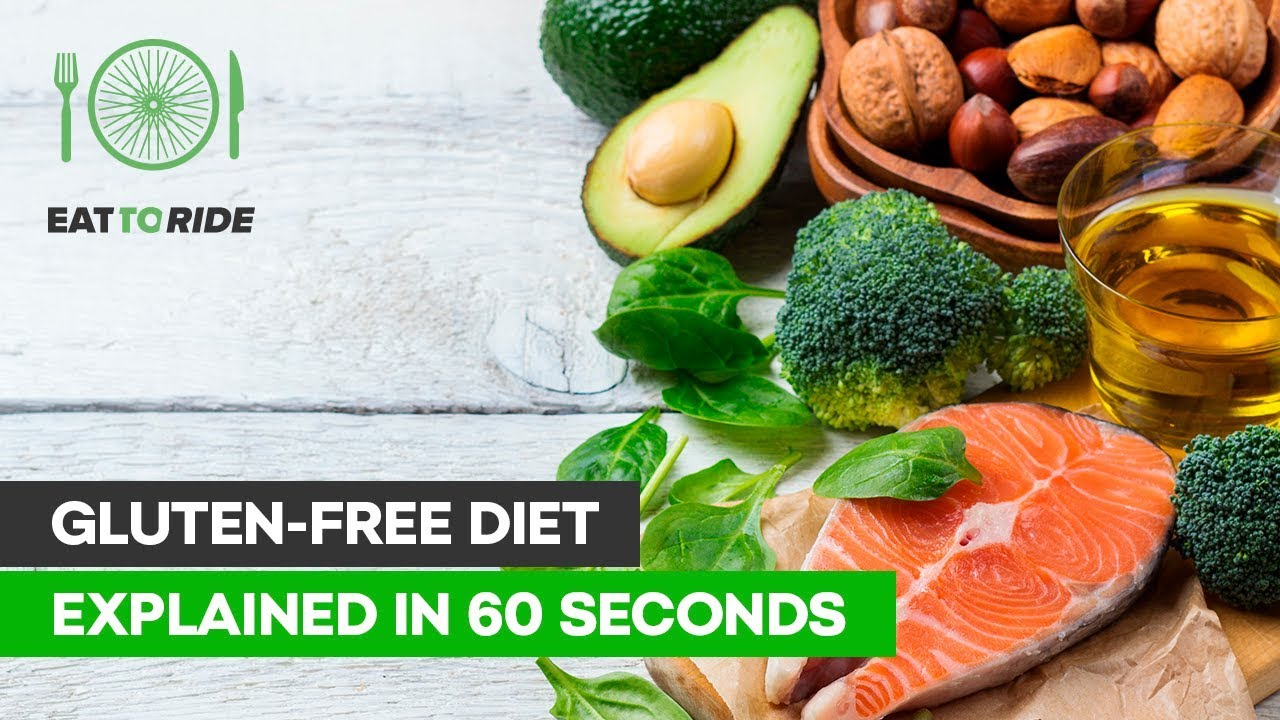 Gluten-Free Diet – Explained in 60 Seconds - We Love Cycling