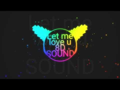 DJ Snake - Let me Love You ft. Justin Bieber   8D SONG   Sound Stuff