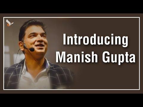 Introducing Manish Gupta |
