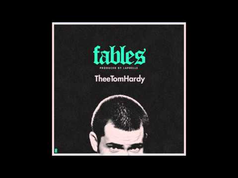 Thee Tom Hardy - Fables