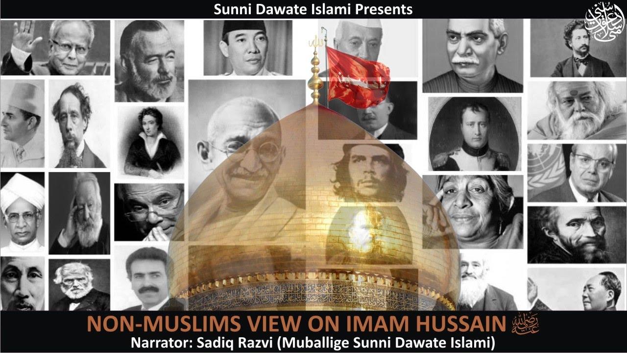 Non Muslim Perspective On The Revolution Of Imam Hussain: Non Muslims View About Imam Hussain Radiyallahu Anhu