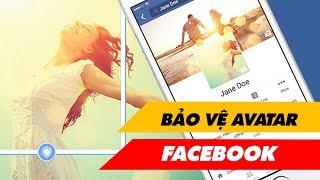 Cách Tạo Khiên Bảo Vệ Facebook Không Bị Lấy Cắp Avatar | Truesmart