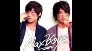 MaxBoys(細谷佳正+増田俊樹) - ハートブレイカー