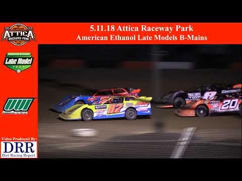 5.11.18 Attica Raceway Park American Ethanol Late Models B-Mains