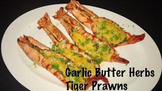 GARLIC BUTTER HERB CHEESY TIGER PRAWNS  TIGER PRAWNS RECIPE  EASY RECIPE
