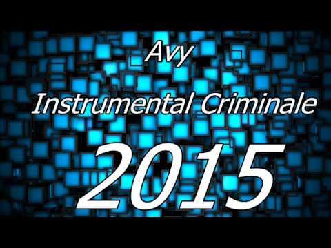 Avy Instrumental Criminale 2015
