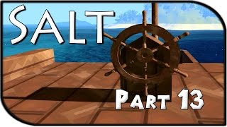 Salt Gameplay Part 13 - OUR OWN PIRATE SHIP! (Survival Game)
