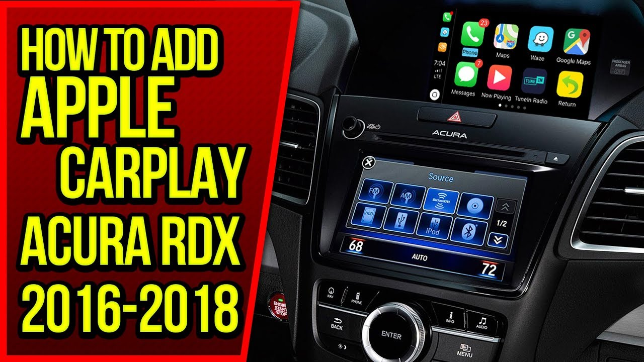 Apple CarPlay Acura RDX - How To Add Apple CarPlay to Acura RDX 2016-2018  NavTool Video Interface