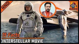 15 Interstellar Movie Facts || Irfan Khan In Interstellar ?? [Explained In Hindi] || Gamoco हिन्दी