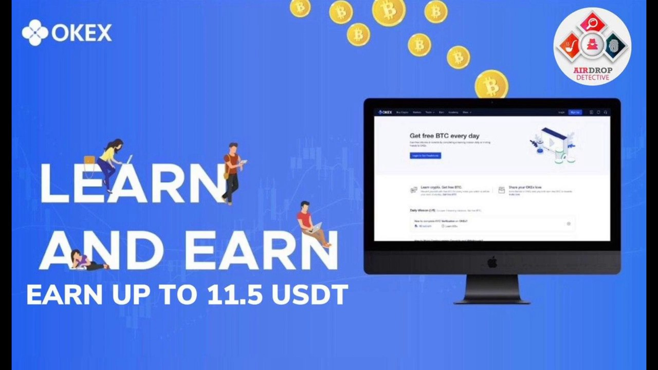 OKEx Airdrop | Up to 11.5 USDT and free BTC for daily tasks: