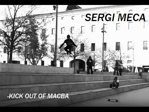 SERGI MECA: Kick out of macba