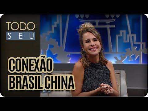 Conexão Brasil China Com Pâmela Domingues - Todo Seu (06/09/17)