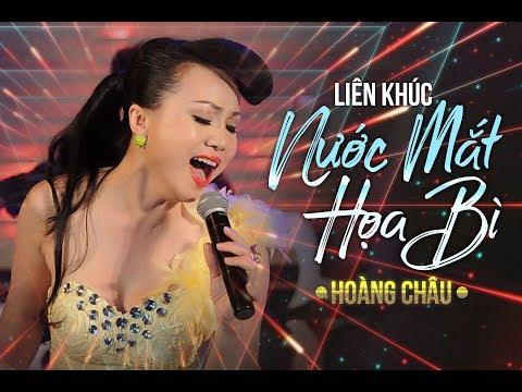 Lk Nước Mắt Họa Bì Remix [ HD ] - Hoàng Châu