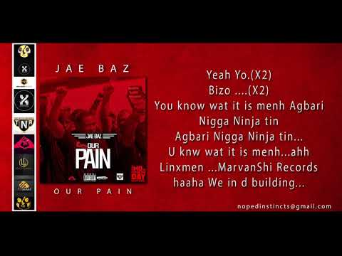 Jae Baz - Our Pain - lyrics - New Nigerian Music