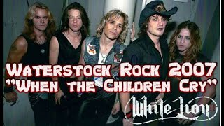 White Lion When the Children Cry - Waterstock 2007.mp3