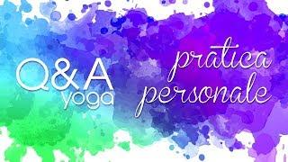 Come creare una pratica personale di Yoga - Q&AS02E03