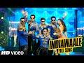 OFFICIAL: 'India Waale' FULL VIDEO Song |Happy New Year | Shah Rukh Khan, Deepika Padukone